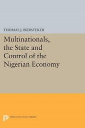 Multinationals, the State and Control of the Nigerian Economy