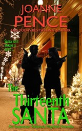 The Thirteenth Santa - A Novella | Joanne Pence |