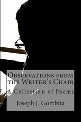 Observations from the Writer's Chair | Joseph J. Gombita |