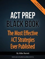 The ACT Prep Black Book | Mike Barrett |
