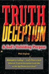 Truth, Deception & God S Unfolding Purpose
