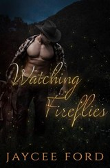 Watching Fireflies (Love Bug Series, #1) | Jaycee Ford |