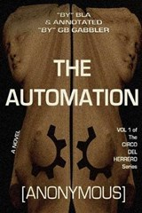 The Automation | Anonymous; B L a |