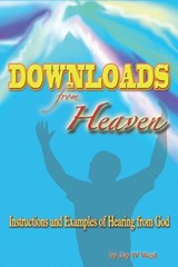 Downloads from Heaven | Jay W West |