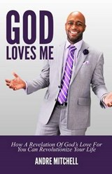 God Loves Me | Andre Mitchell |