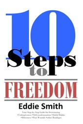 10 Steps to Freedom