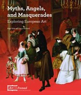 Myths, Angels, and Masquerades | Gray, Amy ; Holland, Lucy |