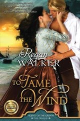 To Tame the Wind | Regan Walker |