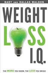 Weight Loss I.Q. | Bart Waldon; Dallas Waldon |