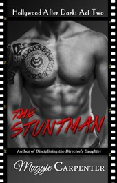 The Stuntman (Hollywood After Dark) | Maggie Carpenter |