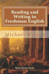 Reading and Writing in Freshman English