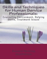 Skills and Techniques for Human Service Professionals | Dr Edward Neukrug |