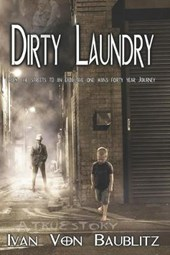 Dirty Laundry - A True Story