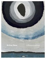 Arthur Dove | Pensler, Alan ; Smith, Susan Mullett |