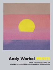 Andy warhol: prints : from the collections of jordan d. schnitzer and his family foundation