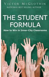 The Student Formula | Victor McGlothin |