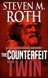 The Counterfeit Twin (Socrates Cheng mystery series, #3) | Steven M. Roth |