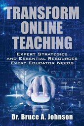 Transform Online Teaching: Expert Strategies and Essential Resources Every Educator Needs