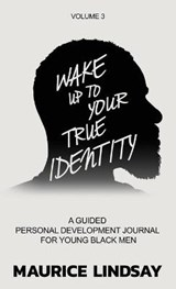 Wake Up to Your True Identity | Maurice Lindsay |