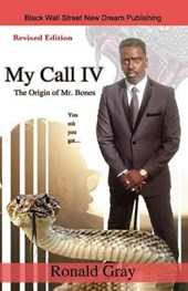 My Call IV The Origin of Mr. Bones