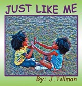 Just Like Me | J. Tillman |