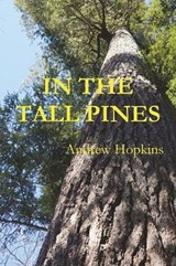 In the Tall Pines | Andrew Hopkins |
