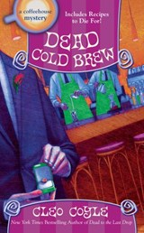 Dead Cold Brew | Cleo Coyle |
