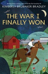 War I Finally Won | Kimberly Brubaker Bradley |