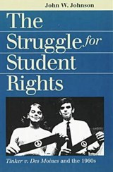 The Struggle for Student Rights | John W. Johnson |