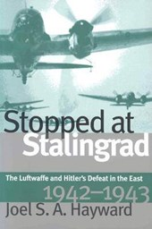 Stopped at Stalingrad | Joel S. A. Hayward |