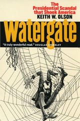 Watergate | Keith W. Olson |