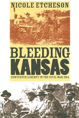 Bleeding Kansas | Nicole Etcheson |