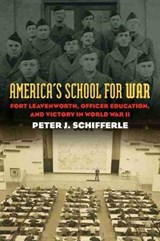America's School for War | Peter J. Schifferle |