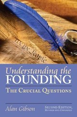 Understanding the Founding | Alan Ray Gibson |
