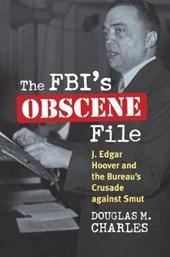 The FBI's Obscene File