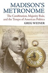 Madison's Metronome | Greg Weiner |
