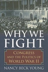 Why We Fight | Nancy Beck Young |