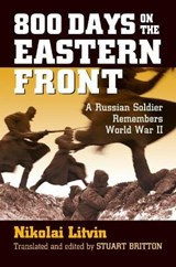 800 Days on the Eastern Front | Nikolai Litvin |