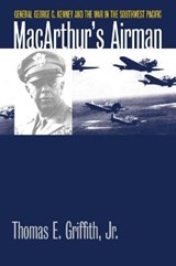 MacArthur's Airman | Griffith, Thomas E., Jr. |