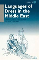 Languages of Dress in the Middle East | Bruce Ingham; Nancy Lindisfarne-Tapper |