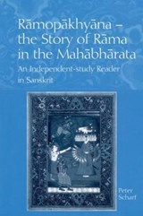 Ramopakhyana - The Story of Rama in the Mahabharata | Peter Scharf |