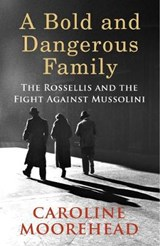 Most dangerous family | Caroline Moorehead |