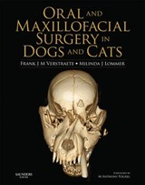 Oral and Maxillofacial Surgery in Dogs and Cats | Verstraete, Frank J. M.; Lommer, Milinda J. |