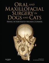 Oral and Maxillofacial Surgery in Dogs and Cats | Frank J M Verstraete |