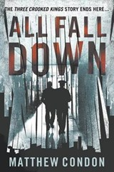 All Fall Down | Matthew Condon |