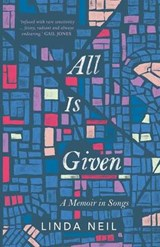 All Is Given | Linda Neil |
