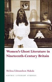 Women's Ghost Literature in Nineteenth-Century Britain