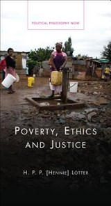 Poverty, Ethics and Justice | H. P. P. Lotter |