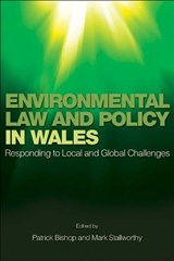 Environmental Law and Policy in Wales | Patrick Bishop |