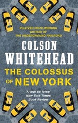 Colossus of New York | Colson Whitehead |